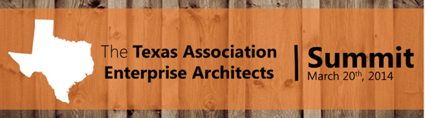 Mike The Architect Blog: Texas Association of Enterprise Architects Summit Mike Walker